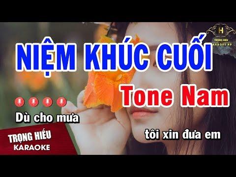 Karaoke Niệm Khúc Cuối Tone Nam Nhạc Sống   Trọng Hiếu