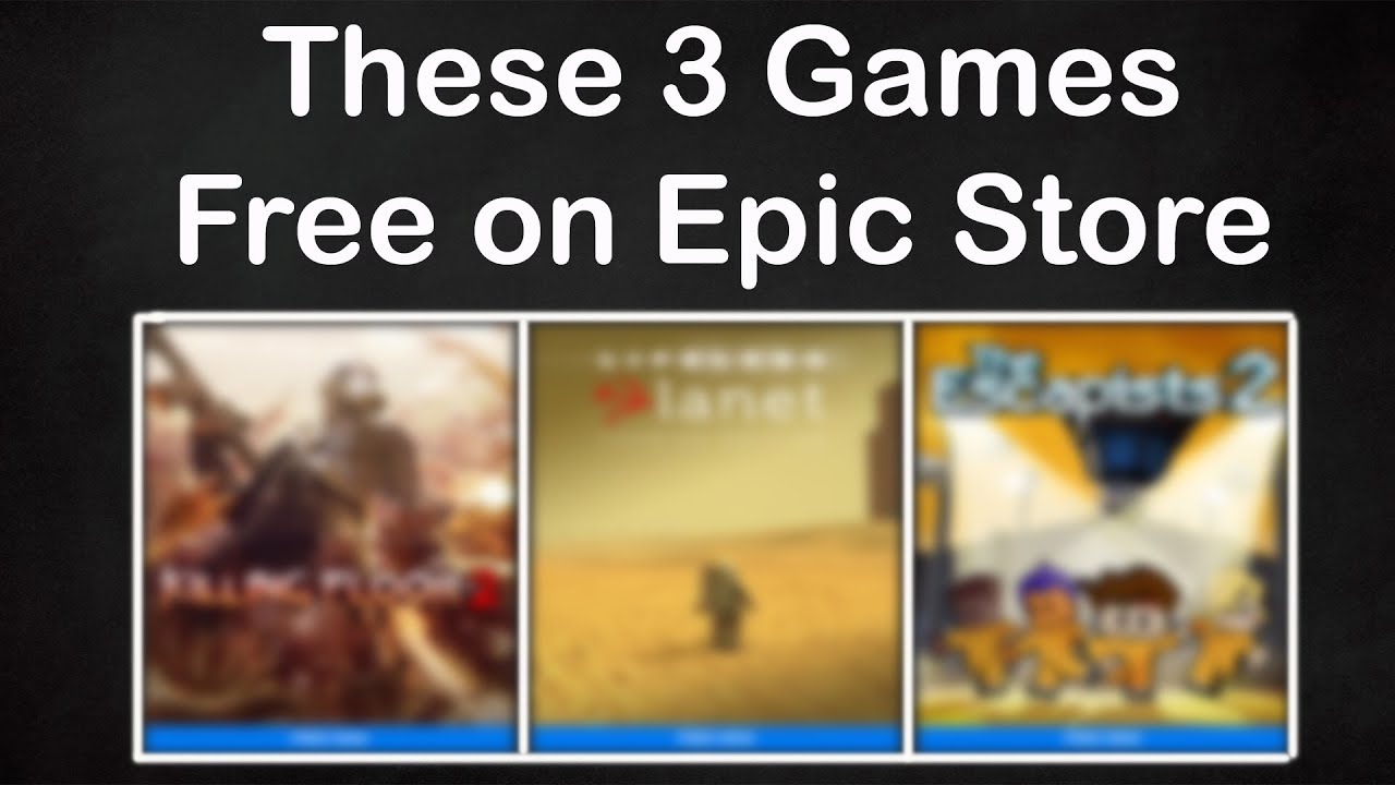 These 3 Games Free on Epic Store - Redeem Now and Play Lifetime - Loot Lo 🔥