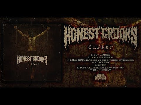 HONEST CROOKS - SUFFER [OFFICIAL EP STREAM] (2017) SW EXCLUSIVE