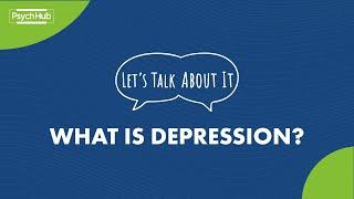 #LetsTalkAboutIt: What is Depression?