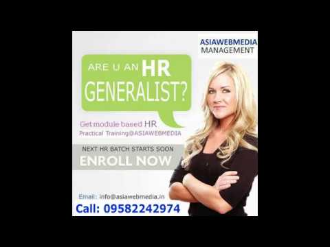 HR Generalist Training with 100% JOB PLACEMENT with top MNC  www asiawebmedia in or call 9582242974