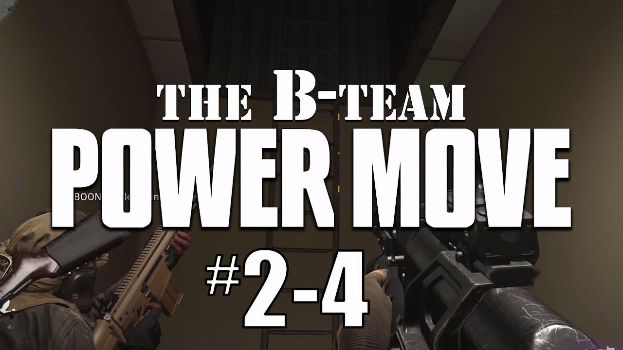 The B-Team: Power Move #2-4