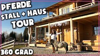 Meine Pferde am Haus ✮ Ich zeige dir den Stall & das ganze Haus! ♥ 360 Grad Video