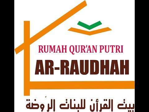 PROFIL MA'HAD TAHFIZH AKHWAT RAUDHOTUL QUR'AN