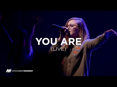 You Are (live) - Life.Church Worship thumbnail
