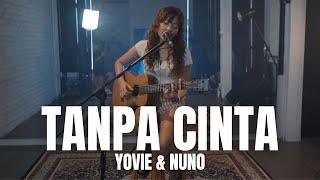 TAMI AULIA | YOVIE & NUNO - TANPA CINTA