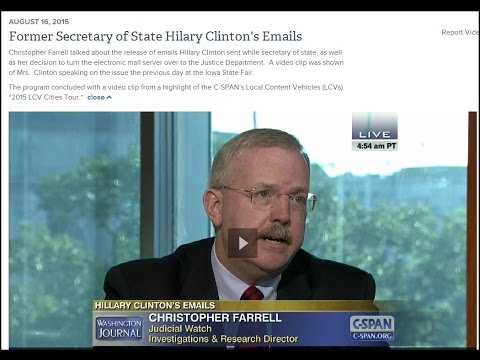 Judicial Watch Investigative & Research Dir.  Discusses Hilary Clinton's Emails