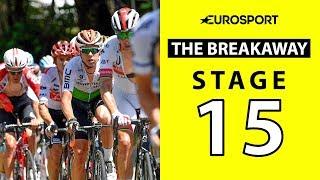 The Breakaway: Stage 15 Analysis   Tour de France 2019   Cycling   Eurosport