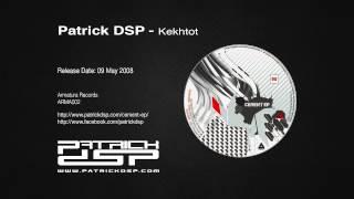 Patrick DSP - Kekhtot