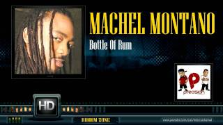 Machel Montano - Bottle Of Rum (3Zero Riddim)