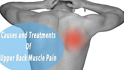 Upper Back Muscle Pain | Common Causes and Treatments Of Upper Back Muscle Pain