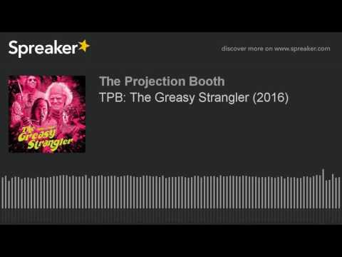 The Projection Booth: The Greasy Strangler (2016) streaming vf