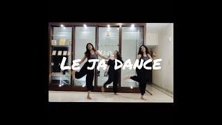 Le ja | Dhvani Bhanushali | Dance | Choreography |