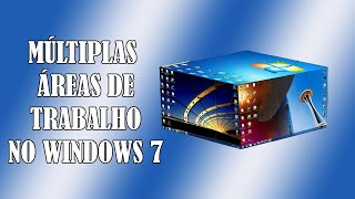 Múltiplas Áreas de Trabalho no Windows 7