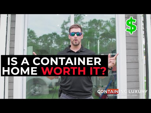 Is a Shipping Container Home Worth It?