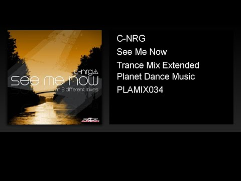 C-NRG - See Me Now (Trance Mix Extended)
