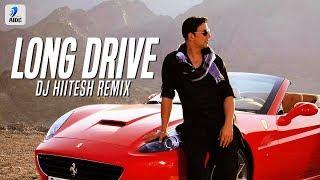 Long Drive (Remix) | DJ Hitesh | Khiladi 786 | Akshay Kumar | Asin