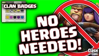 Clash of Clans Update Sneak Peek #2 - New Clan Badges - Bonus: Hero Free Raiding!