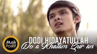 Dodi Hidayatullah - Doa Khatam Quran