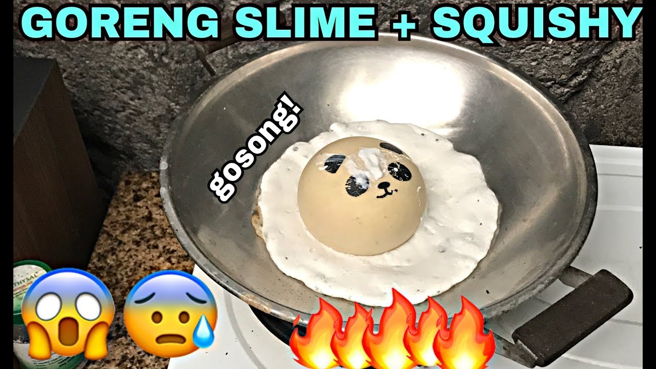 Squishy And Slime Dares : GORENG SLIME + SQUISHY SAMPE GOSONG! EXTREME SLIME + SQUISHY DARES! - YouTube