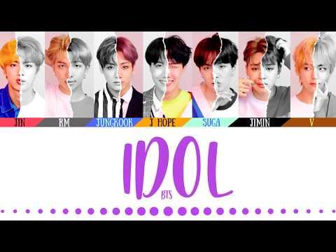 BTS (방탄소년단) - 'IDOL' LYRICS (Color Coded Eng/Rom/Han/가사)(English Translations Official Captions)
