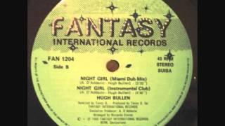 Hugh Bullen - Night Girl (Miami Dub Mix).1988