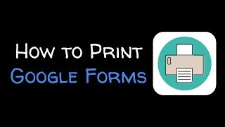 How To Print A Google Form