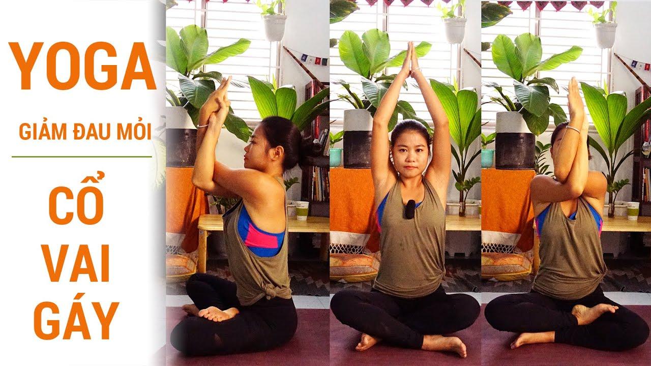 Bài tập Yoga tại nhà giảm đau nhức mỏi Cổ - Vai - Gáy | Bài tập đơn giản, hiệu quả cao ♡ Yogi Travel
