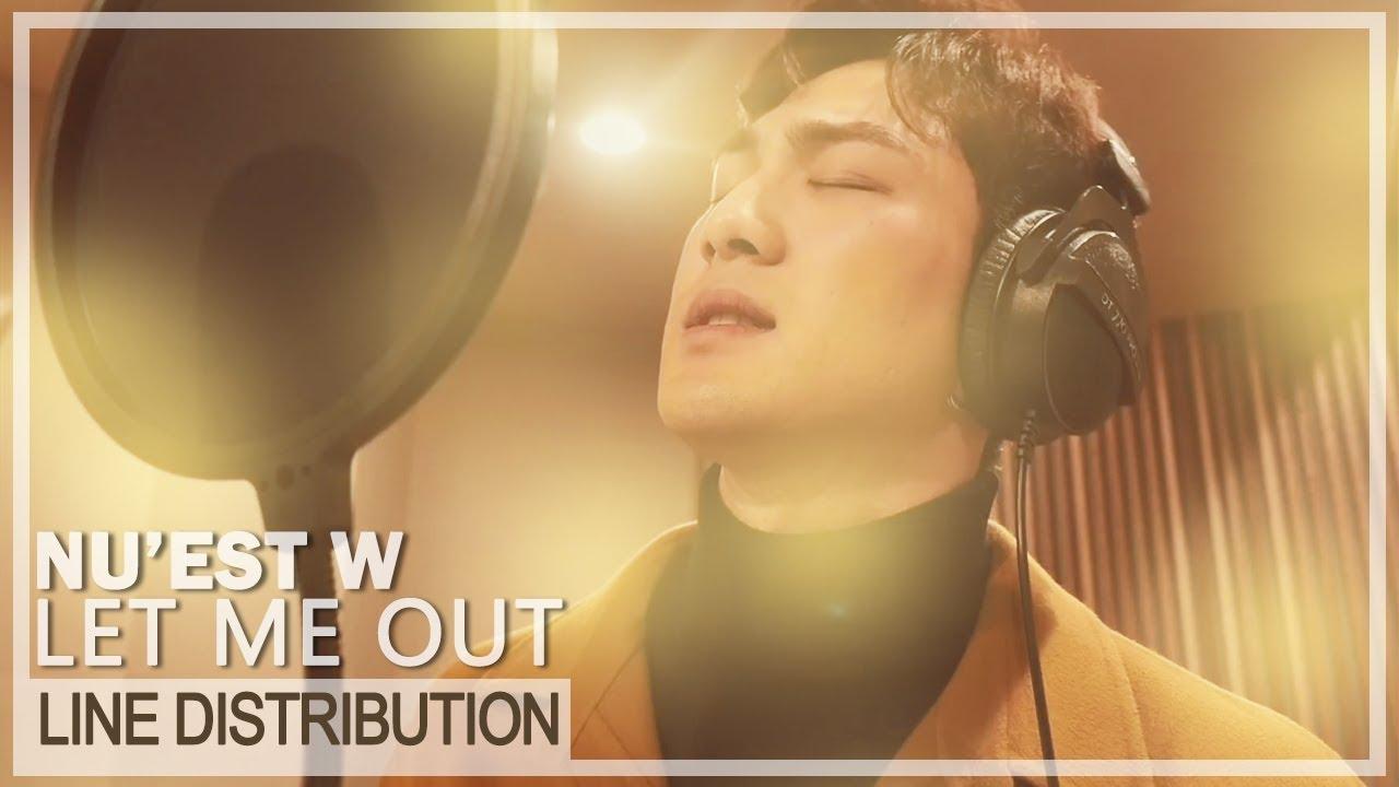 NU'EST W - 'Let Me Out' Line Distribution (Color Coded)
