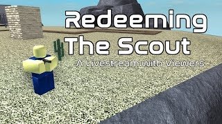 Redeeming the Scout (Playing with Viewers) | Tower Battles [ROBLOX]