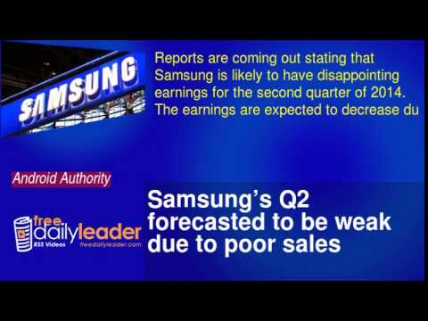 Samsung's Q2 forecasted to be weak due to poor sales