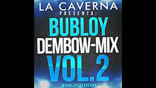 Bubloy- Dembow-Mix Vol. 2
