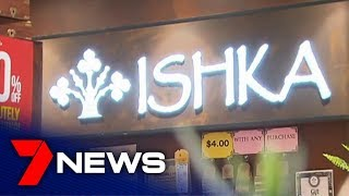Melbourne family business ISHKA the latest victim of Australia's retail crisis | 7NEWS