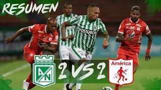 ⚽ RESUMEN Atlético Nacional vs América 2-2 / Liga BetPlay 2021 / Fecha #3