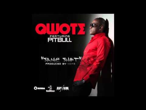 Qwote feat. Pitbull - Same Sh#t (Squeeky Clean) (Cover Art)