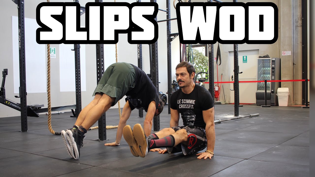 Download SLIPS WOD CrossFit®️ che cos'è? What does SLIPS mean?