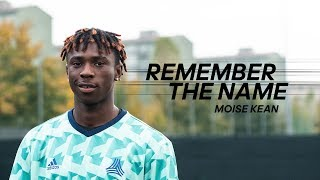 Moise Kean is Juventus' latest superstar. Let him In! | Remember The Name