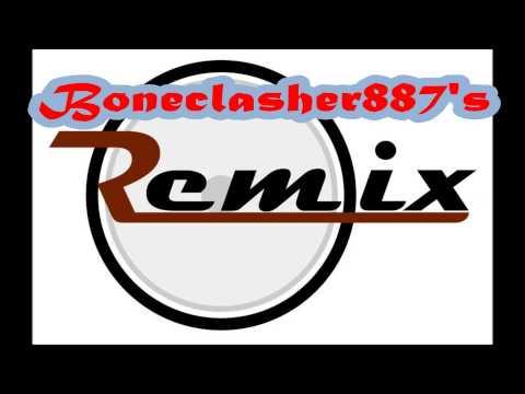 Boneclasher887's Remix
