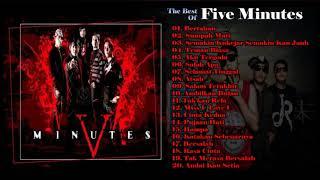 Five Minutes   Full Album  Lagu Pilihan Terbaik Five Minutes  Lagu Pop Indonesia Terpopuler 2000