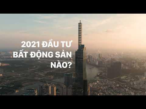 2021 Nên Đầu Tư Bất Động Sản Nào?