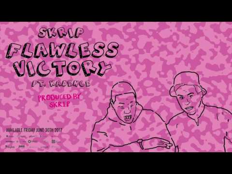 Skrip - Flawless Victory ft. Kadence [Official] In Stores Friday June 30th!