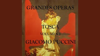 Tosca, Act I: Un Tal Baccano In Chiesa!