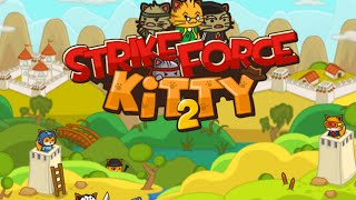 Strike Force Kitty 2 Full Gameplay Walkthrough