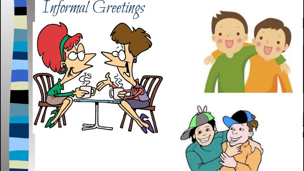 Formal or informal greetings youtube formal or informal greetings m4hsunfo