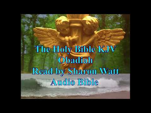 the-holy-bible-kjv,-book-of-obadiah,-read-by-sharon-watt,-audio-bible,-female-voice