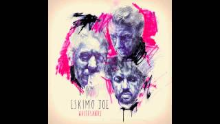 Not Alone - Eskimo Joe - Wastelands (2013)