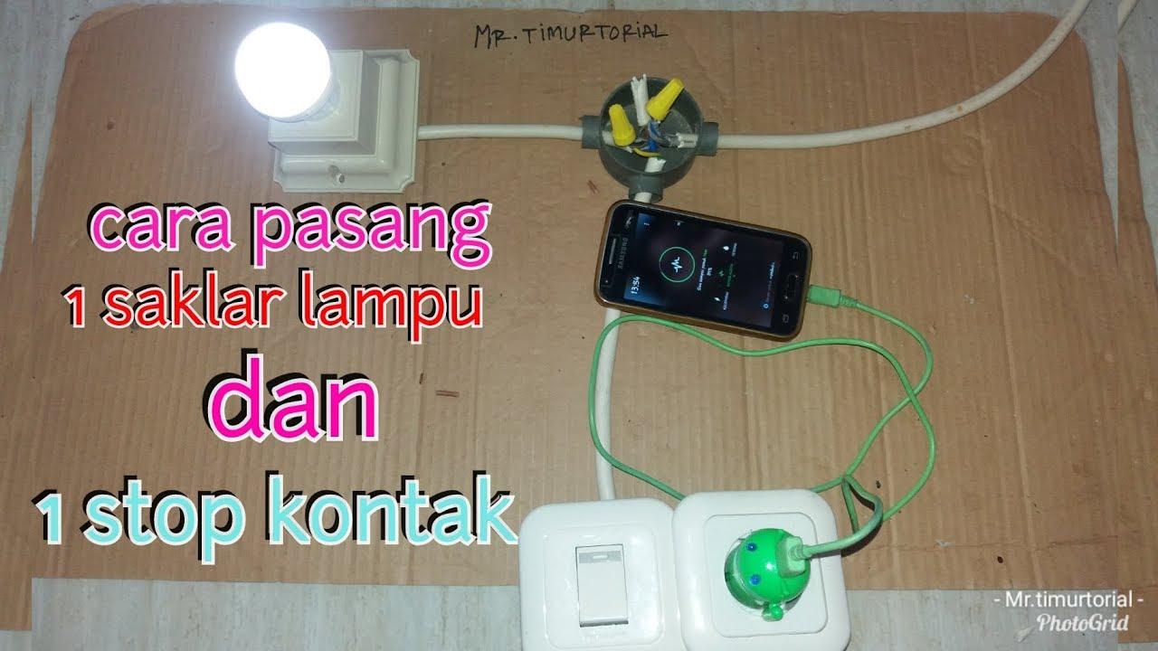Cara Memasang Lisrik 1 Saklar Lampu 1stop Kontak How To Install Electricity For 1 Light Switch And 1 Youtube