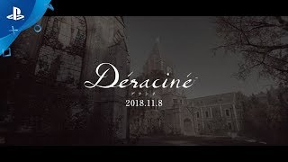 『Déraciné(デラシネ)』 TGS2018トレーラー