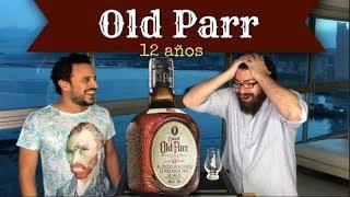 OLD PARR 12 años -Historia y degustación- (Conoce los single malts en este blend) (Ep.#91)