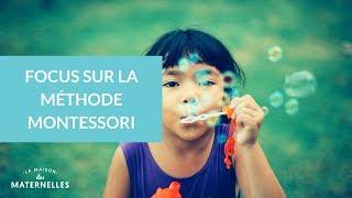 Focus sur la methode Montessori - La Maison des Maternelles #LMDM